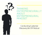 Thinking Entrepreneurially About Entrepreneurial Mindset
