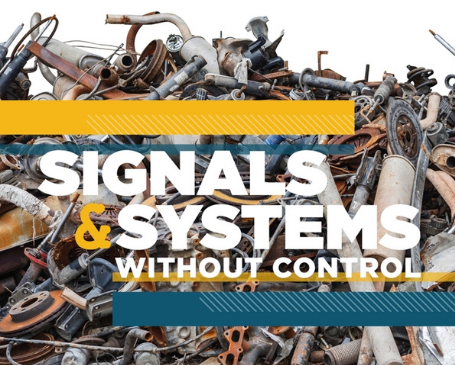 Signals & Systems Without Control